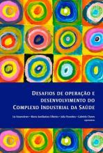Desafios de Operação e Desenvolvimento do Complexo Industrial da Saúde