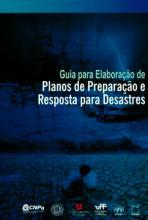 Guia para Elaboração de Planos de Preparação e Resposta para Desastres