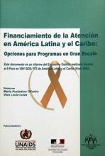 Financiamiento de la atención en América Latina y el Caribe: Opciones para Programas en Gran Escala