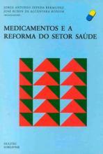 Medicamentos e a Reforma do Setor Saúde