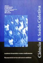 Ciência & Saúde Coletiva, Volume 22, número 08. Assistência farmacêutica e acesso a medicamentos